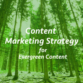 Content marketing strategy for evergreen content