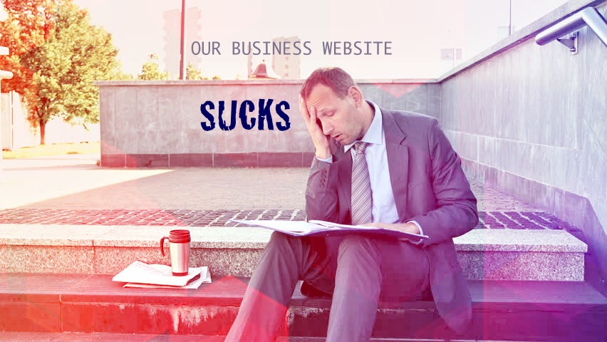 Our business website sucks