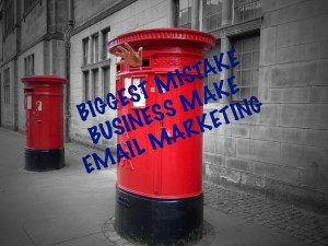 biggest-mistake-business-make-email-marketing.jpg